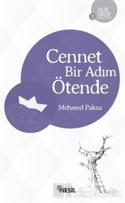 Cennet Bir Adım Ötende Mehmed Paksu