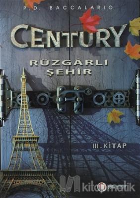 Century 3 - Rüzgarlı Şehir (Ciltli)