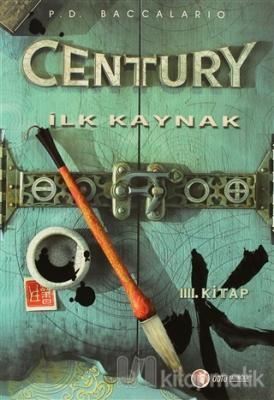 Century 4 - İlk Kaynak (Ciltli)