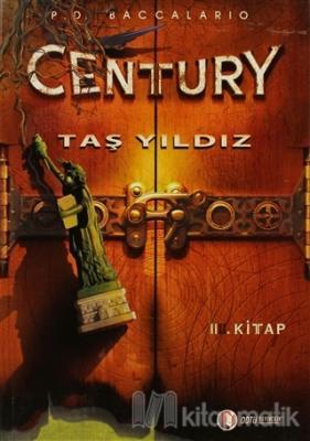 Century - Taş Yıldız 2. Kitap (Ciltli)
