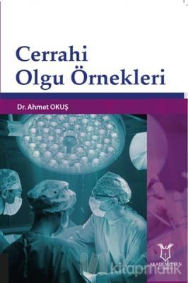 Cerrahi Olgu Örnekleri
