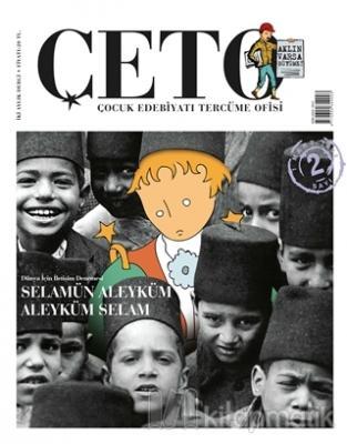 Çeto Çocuk Edebiyatı Tercüme Ofisi Dergisi Sayı: 2 Kolektif