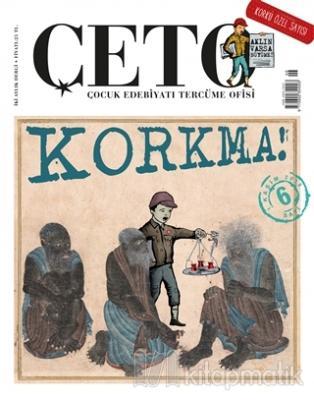 Çeto Çocuk Edebiyatı Tercüme Ofisi Dergisi Sayı: 6