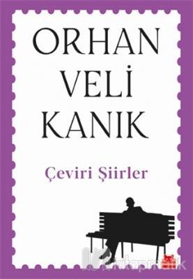 Çeviri Şiirler Orhan Veli Kanık