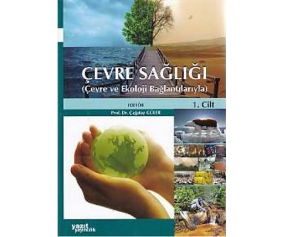 Çevre Sağlığı [2 Cilt Takım (Çevre ve Ekoloji Bağlantılarıyla)]