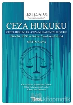 Ceza Hukuku Genel Hükümler - Ceza Muhakemesi Hukuku Metin Kaya