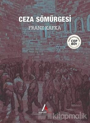 Ceza Sömürgesi Franz Kafka