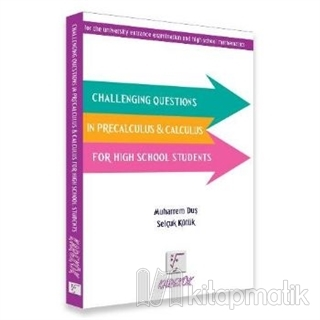 Challenging Questions in Precalculus Calculus for High School Students