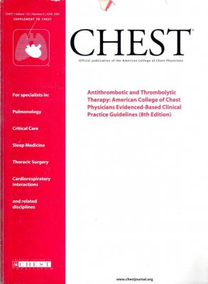 Antithrombotic and Thrombolytic Therapy: American College of Chest Physicians Evidenced - Based Clinical Practice Guidelines
