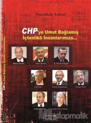 CHP'ye Umut Bağlamış İçtenlikli İnsanlarımıza