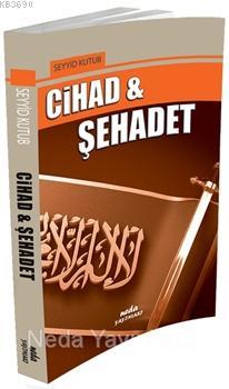 Cihad ve Şehadet