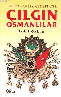 Çılgın Osmanlılar