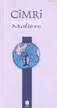 Cimri Moliere (Jean-Baptiste Poquelin)