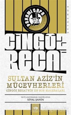 Cingöz Recai Sultan Aziz'in Mücevherleri
