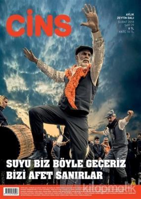 Cins Aylık Dergi Sayı: 29 Şubat  2018