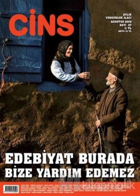 Cins Aylık Dergi Sayı: 47 Ağustos 2019