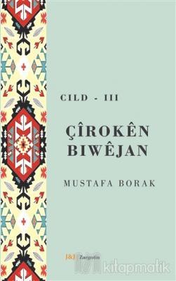 Çiroken Bıwejan Cıld - 3