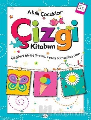 Çizgi Kitabım 5 Yaş - Akıllı Çocuklar Kolektif