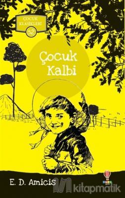 Çocuk Kalbi - Çocuk Klasikleri 52