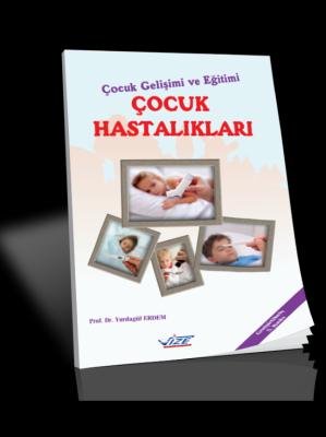 Çocuk Gelişimi ve Eğitimi Çocuk Hastalıkları