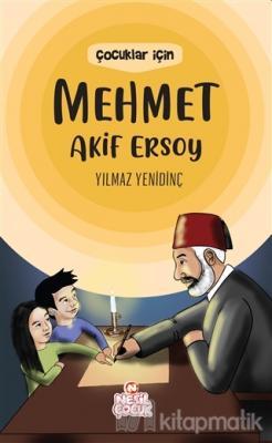 Çocuklar İçin Mehmet Akif Ersoy Yılmaz Yenidinç