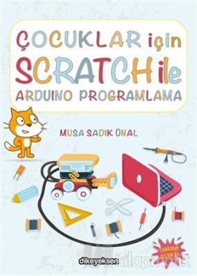Çocuklar İçin Scratch ile Arduino Programlama Musa Sadık Ünal