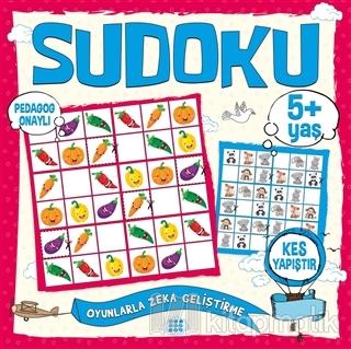 Çocuklar İçin Sudoku Kes Yapıştır (5+ Yaş) Kolektif