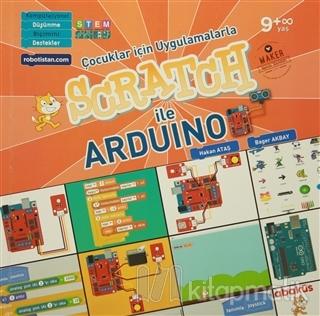 Çocuklar İçin Uygulamalarla Scratch İle Arduino Hakan Ataş