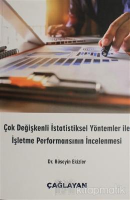 Çok Değişkenli İstatistiksel Yöntemler ile İşletme Performansının İncelenmesi
