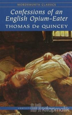 Confessions of an English Opium - Eater