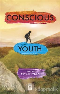 Conscious Youth Nevzat Tarhan