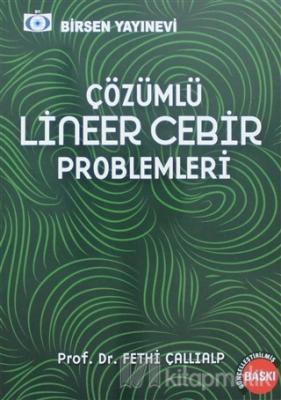 Lineer Cebir Problemleri Fethi Çallıalp