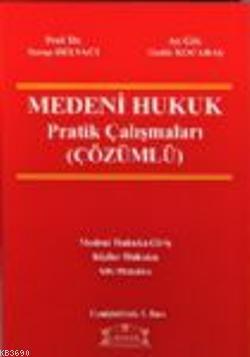 Çözümlü Medeni Hukuk, Pratik Çalışmaları