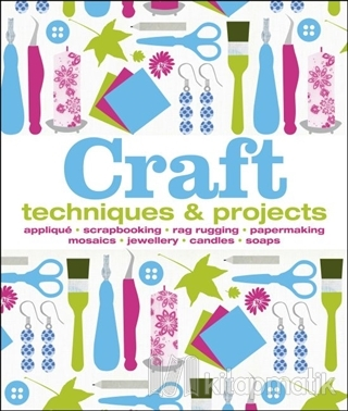 Craft - Techniques and Projects (Ciltli)