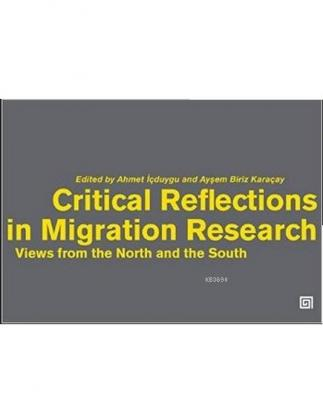 Critical Reflections in Migration Research