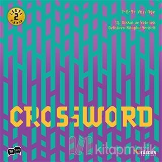 Crossword - IQ Dikkat ve Yetenek Geliştiren Kitaplar Serisi 6 (Level 2) (7-8-9 Yaş)