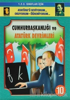 Cumhurbaşkanlığı ve Atatürk Devrimleri