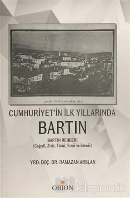 Cumhuriyet'in İlk Yıllarında Bartın Ramazan Arslan