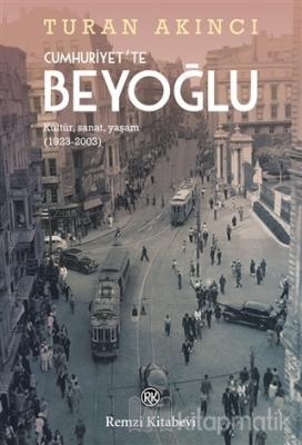 Cumhuriyet'te Beyoğlu