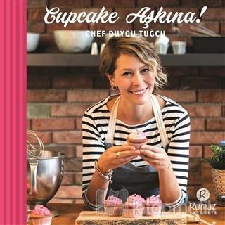 Cupcake Aşkına! (Ciltli)