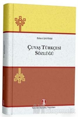 Çuvaş Türkçesi Sözlüğü (Ciltli)