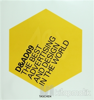 D&AD 09: The Best Advertising and Design in the World (Ciltli)