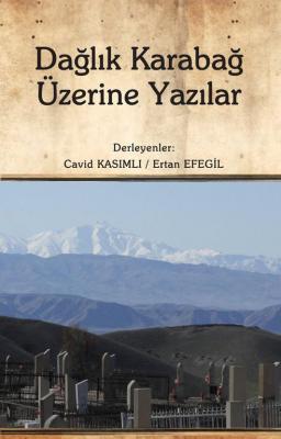 Dağlık Karabağ Üzerine Yazılar