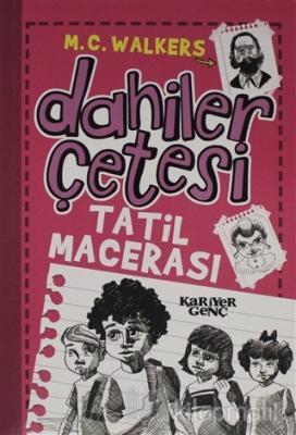 Dahiler Çetesi - Tatil Macerası