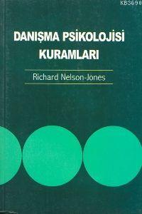 Danışma Psikolojisi Kuramları