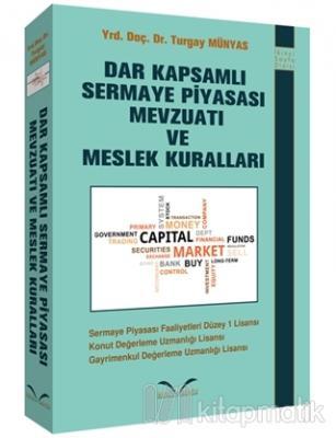 Dar Kapsamlı Sermaye Piyasası Mevzuatı Ve Meslek Kuralları Turgay Müny
