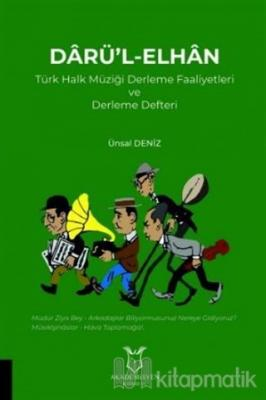 Darü'l-Elhan Türk Halk Müziği Derleme Faaliyetleri ve Derleme Defteri