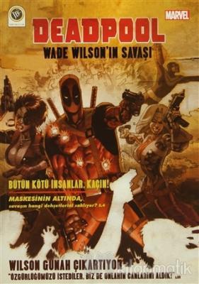 Deadpool - Wade Wilson'ın Savaşı