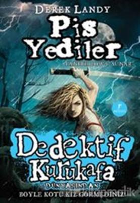 Dedektif Kurukafa Pis Yediler (Ciltli) Derek Landy