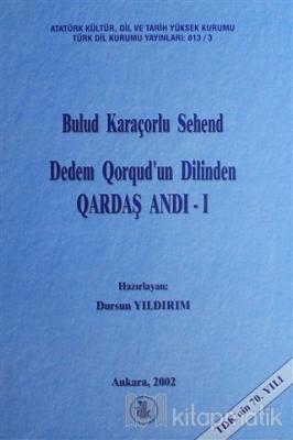 Dedem Qorqud'un Dilinden Qardaş Andı (2 Kitap Takım)